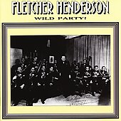 Fletcher Henderson: Wild Party!