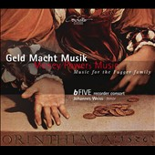 Geld Macht Musik: Music for the Fugger Family