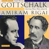 Gottschalk: Selected Piano Music / Amiram Rigai