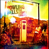 Howling Bells: The Loudest Engine