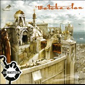 Watcha Clan: Le Bastion