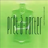 Pret-A-Porter: Songbook