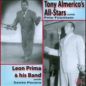 Leon Prima/Leon Prima & His Band/Tony Almerico's All-Stars: Tony Almerico's All-Stars/Leon Prima & His Band