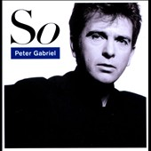 Peter Gabriel: So [25th Anniversary Edition] [Deluxe Edition]