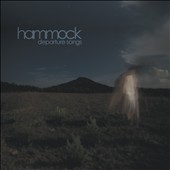 Hammock: Departure Songs *
