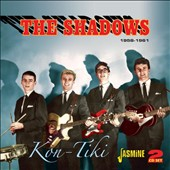 The Shadows: Kon-Tiki 1958-1961