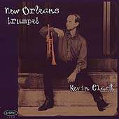 Kevin Clark: New Orleans Trumpet