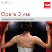 Essential Opera Divas - Over 2 hours of glorious operatic performances
