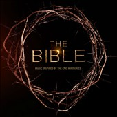 Various Artists: The  Bible: Music Inspired by the Epic Miniseries