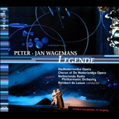 Peter Jan Wagemans: Legende, opera / Netherland Opera