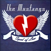 The Mustangs: Speed of Love