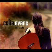 Celia Evans: The  Road [Digipak]
