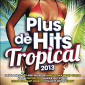 Various Artists: Plus de Hits Tropical 2013