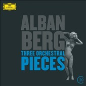 Alban Berg: Three Orchestral Pieces, Op. 6; Seven Early Songs; Der Wein / Anne Sofie von Otter, soprano; Abbado