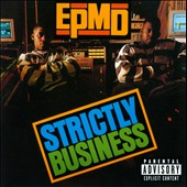 EPMD: Strictly Business [Bonus Tracks] [PA]