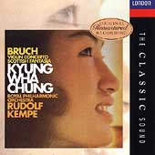 The Classic Sound - Bruch: Violin Concerto, etc / Chung