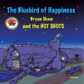 Bryan Shaw: The Bluebird of Happiness [Digipak]