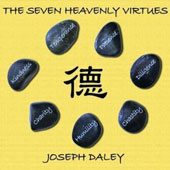 Joseph Daley: The  Seven Heavenly Virtues