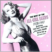 Various Artists: The Best of the All-Girl Bands: 1928-1947