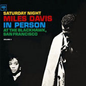 Miles Davis: In Person: Friday Night at Blackhawk San Fran, Vol. 2