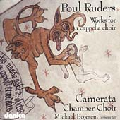 Ruders: Works for a cappella Choir / Michael Bojesen