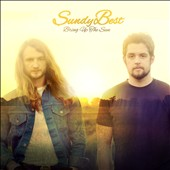 Sundy Best: Bring Up the Sun *