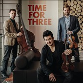 Time for Three - Includes Winter, Banjo Love, Danny Boy, What if You etc. / Zachary De Pue, Nicolas Kendall, Ranaan Meyer