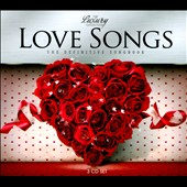 Various Artists: Love Songs: The Definitive Songbook [Digipak]