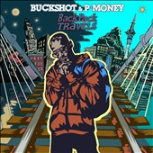 P-Money (New Zealand)/Buckshot: Backpack Travels [PA] [Digipak] [6/23]