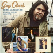 Guy Clark: An American Dream: 4 Classic Albums, 1978-1992 *