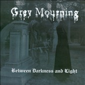 Grey Mourning: Between Darkness & Light
