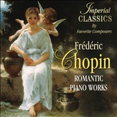 Frederic Chopin: Romantic Piano Works