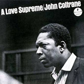 John Coltrane: Love Supreme [Limited Edition]