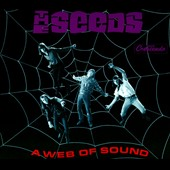 The Seeds: Web of Sound [Remastered] [Digipak]