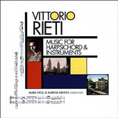 Vittorio Rieti: Music for Harpsichord & Instruments / Mark Kroll, Marina Minkin, harpsichord