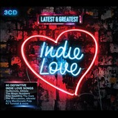 Various Artists: Latest & Greatest: Indie Love