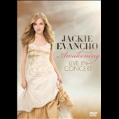 Jackie Evancho: Awakening: Live in Concert [Video]