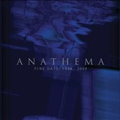 Anathema: Fine Days 1999-2004 [3CD/1DVD] *