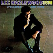 Lee Hazlewood: Lee Hazlewood-ism: Its Cause and Cure [Bonus Tracks] [Digipak]