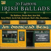 Declan Hunt/Aran Folk/The Dubliners: 20 Famous Irish Ballads [1/29]