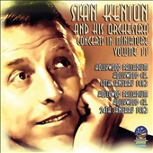 Stan Kenton/Stan Kenton & His Orchestra: Concerts in Miniature, Vol. 11