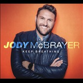 Jody McBrayer: Keep Breathing [Digipak] *