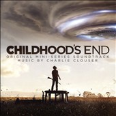 Childhood's End [Original Soundtrack]