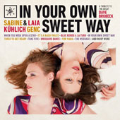 Sabine Kuhlich/Laia Genc: In Your Own Sweet Way