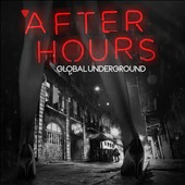 Various Artists: Global Underground: Afterhours [2016]