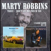 Marty Robbins: Today/Don't Let Me Touch You