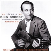Bing Crosby: Radio Broadcasts, 1938-1946 *