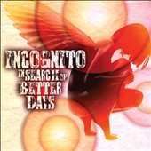 Incognito: In Search of Better Days [Slipcase] *
