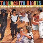 Various Artists: Taquachito Nights: Conjunto Music from South Texas