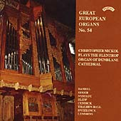 Great European Organs Vol 54 - Handel, Reger, Sweelinck, etc
